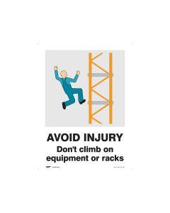 Avoid Injury Do Not Climb 450mm x 600mm - Polypropylene