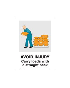 Avoid Injury Carry Loads With a Straight Back 450mm x 600mm - Polypropylene