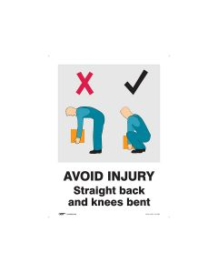 Avoid Injury Straight Back and Knees Bent 450mm x 600mm - Polypropylene