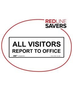 All Visitors Report to Office 450mm x 180mm - Polypropylene