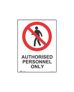 Authorised Personnel Only 450mm x 600mm - Metal