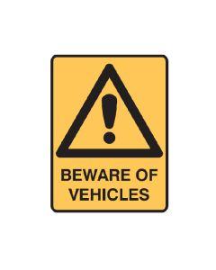 Beware of Vehicles 600mm x 450mm - Polypropylene