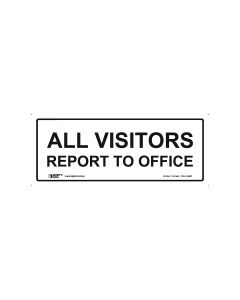 All Visitors Report To Office 450mm x 180mm - Metal