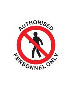 Authorised Personnel Only Sign - 440mm Self Sticking Vinyl