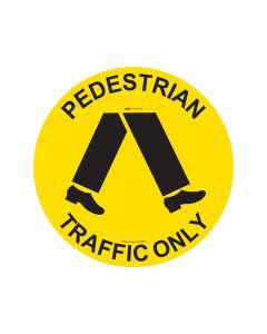 Pedestrian Traffic Only Sign - 440mm Self Sticking Vinyl