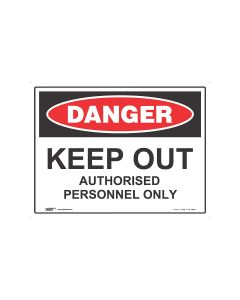 Danger Keep Out Authorised Personnel Only 600mm x 450mm - Coreflute