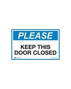 Please Keep This Door Closed 450mm x 300mm-Polypropylene