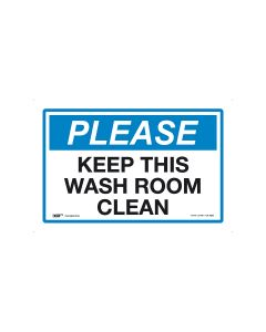 Please Keep This Wash Room Clean 450mm x 300mm-Polypropylene