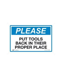 Please Put Tools Back In Their Proper Place 450mm x 300mm-Polypropylene