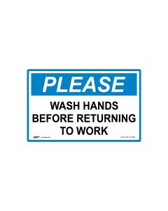 Please Wash Hands Before Returning To Work 450mm x 300mm-Polypropylene