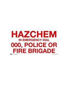 Hazchem In Emergency Dial 000 600mm x 300mm-Metal
