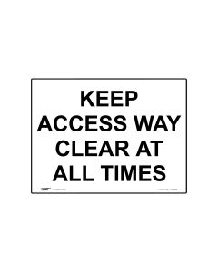 Keep Access Way Clear At All Times 600mm × 450mm - Metal