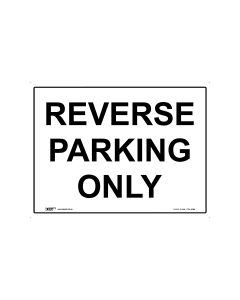 Reverse Parking Only 600mm × 450mm - Coreflute