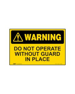 Do Not Operate Without Guards In Place 450mm × 300mm - Metal