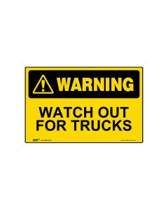 Watch Out For Trucks 450mm × 300mm - Metal