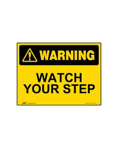 Watch Your Step 600mm × 450mm - Metal