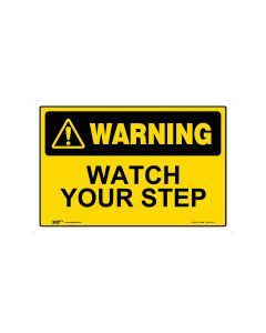 Watch Your Step 450mm × 300mm - Metal
