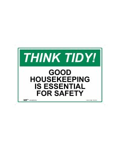 Think Tidy Good Housekeeping Is Essential For Safety 450mm x 300mm-Polypropylene