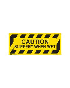 Caution Slippery When Wet 420mm x 160mm
