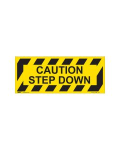 Caution Step Down 420mm x 160mm