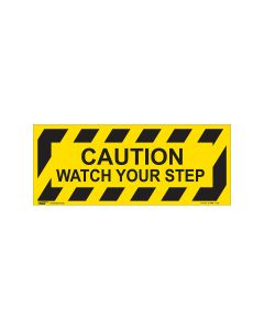 Caution Watch Your Step 420mm x 160mm