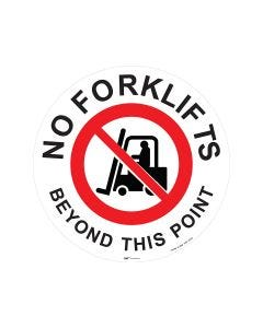 No Forklifts Beyond This Point 440mm x 440mm