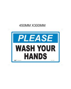Please Wash Your Hand Sign 450mm X 300mm - Polypropylene