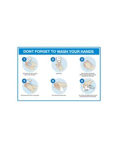 Don't Forget to Wash Your Hand Sign 450mm X 300mm - Polypropylene