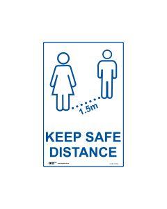 Keep Safe Distance Sign White/Blue 300mm x 450mm - Polypropylene