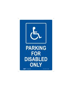 Disabled Parking Only 450mm x 300mm - Metal