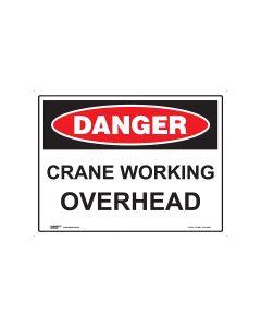 Danger Crane Working Overhead 600mm x 450mm - Metal