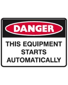 Danger Equipment Starts Automatically 450mm x 300mm - Metal