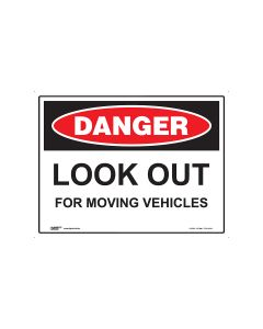 Danger Look Out For Moving Vehicles 600mm x 450mm - Polypropylene
