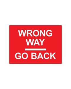 Wrong Way Go Back 600mm x 450mm - C2 Reflective Aluminium