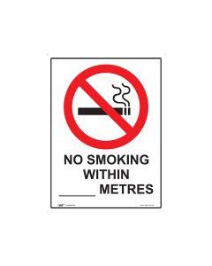 No Smoking Within ____ Metres 450mm x 600mm - Metal
