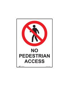 No Pedestrian Access 450mm x 600mm - Metal