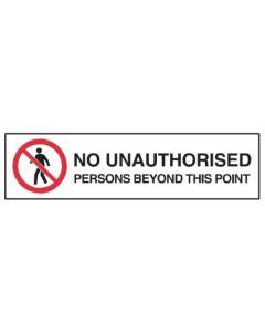 No Unauthorised Persons 350mm x 90mm - Self Sticking Vinyl