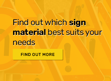 Find out which sign material best suits your needs